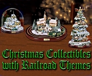 Click to see Christmas collectibles with railroad themes - designs by Thomas Kinkade(r).